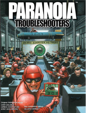 GDRPG Paranoia_25th_Anniversary_Troubleshooters_Edition